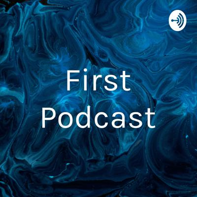 My first podcast and I'm starting to like it