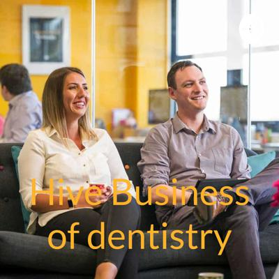 Hive Business of dentistry