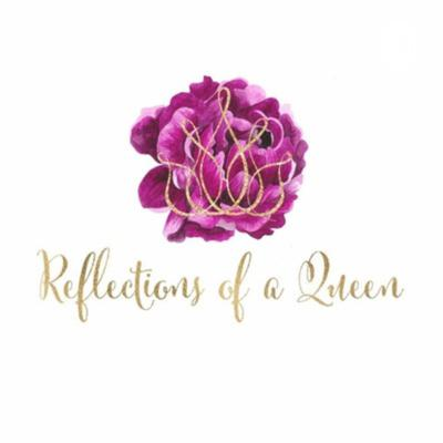 Reflections of A Queen, LLC