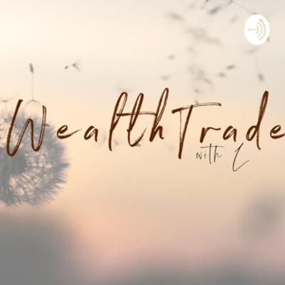 Wealth Trades with L