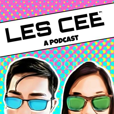 Les Cee: A Podcast
