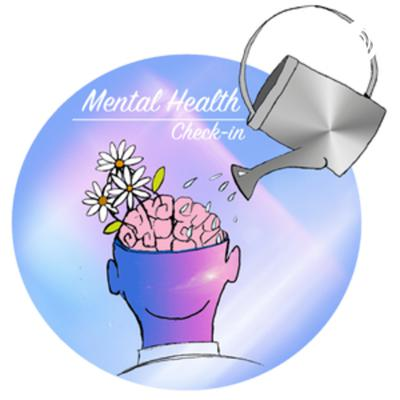 Mental Health Check-In Podcast