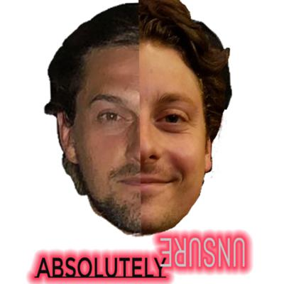 Absolutely Unsure Podcast