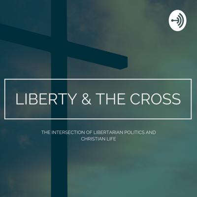 Liberty and the Cross