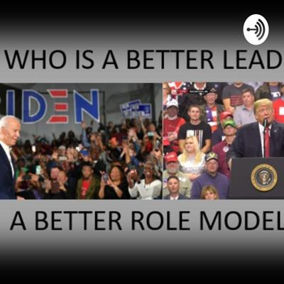 Choosing The Next American President Based on his Leadership Traits and Not Talking Points