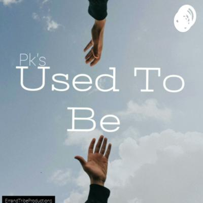 Pk's USED TO BE