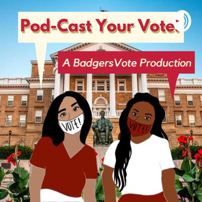 Pod-Cast Your Vote