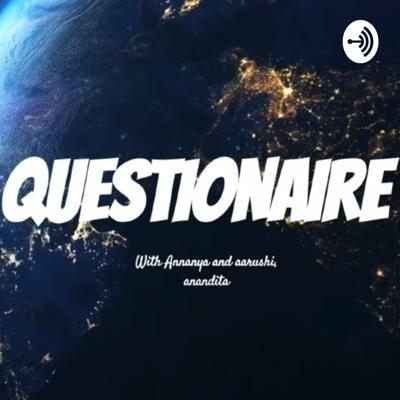 Here on questionaire, we will be answering all sorts of questions and keeping you interested by talking about personal experiences, life and so much more! Follow us here on Spotify and subscribe to us on YouTube @ Questionaire