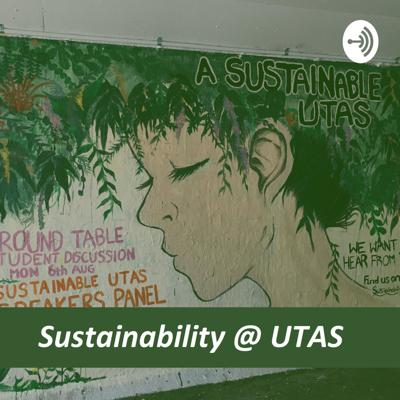Sustainability @ UTAS