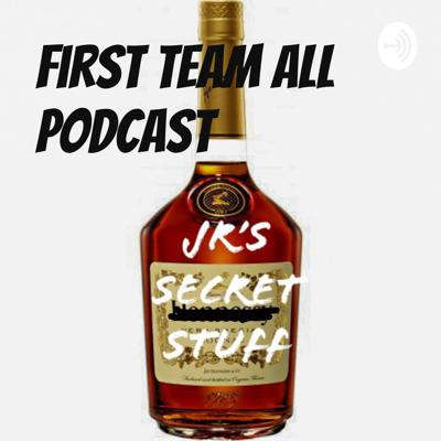 First Team All Podcast