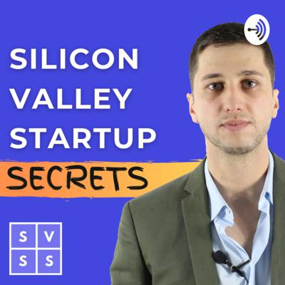 Silicon Valley Startup Secrets