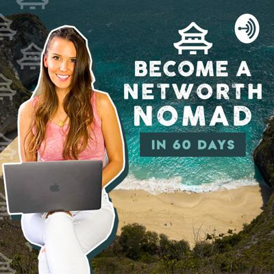 Become A Networth Nomad