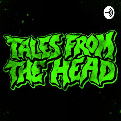 Tales From The Head