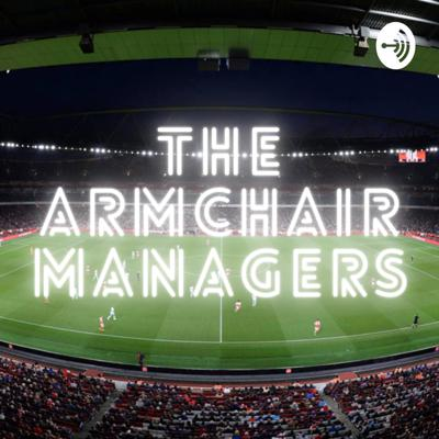 The Armchair Managers