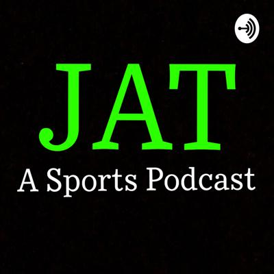 Just A Thought: A Sports Podcast