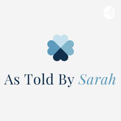 As Told By Sarah
