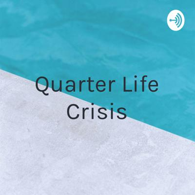 Quarter Life Crisis - Mistakes Before 25