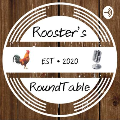 Rooster's RoundTable