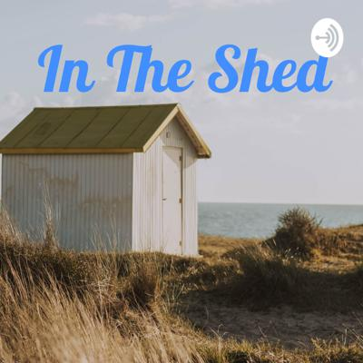 In The Shed
