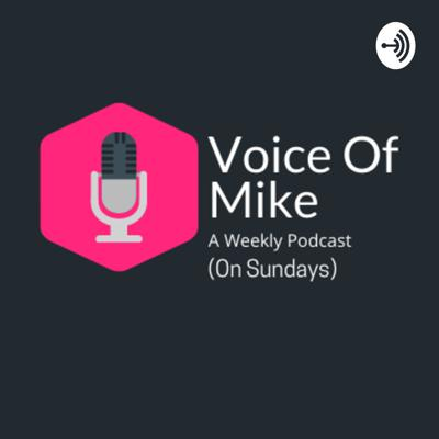 Voice Of Mike