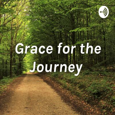Grace for the Journey with Carla