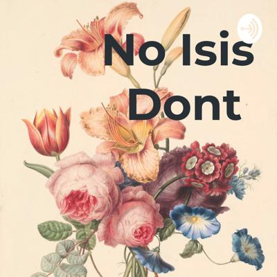 No Isis dont. Podcast featuring the New Orleans tarot card reader Isis and her funny antics.