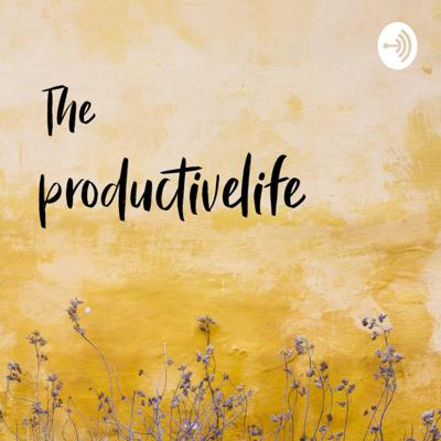 Theproductivelife