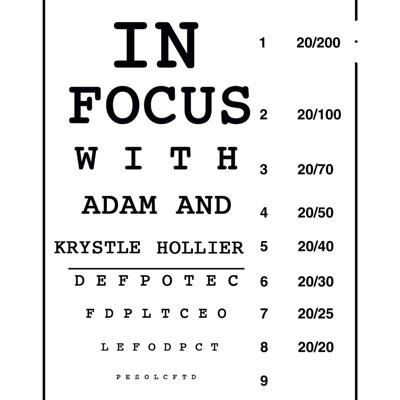 In Focus with Adam and Krystle Hollier