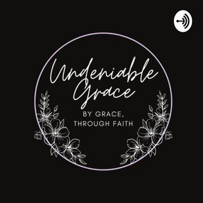 Undeniable Grace is a faith based podcast that will focus on lived experiences of myself but also other who will join me. We will chat about love, life, trials and triumphs but all through the grace of God.