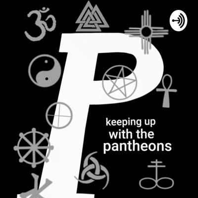 Keeping Up With The Pantheons