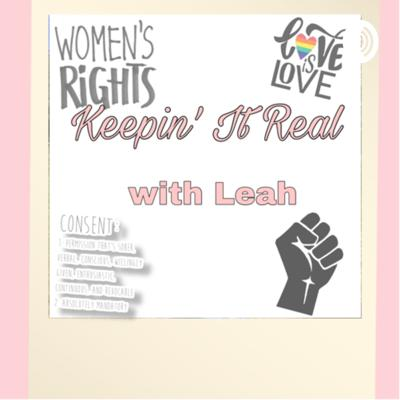 Keepin' It Real with Leah