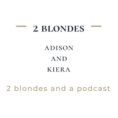 2 blondes and a podcast