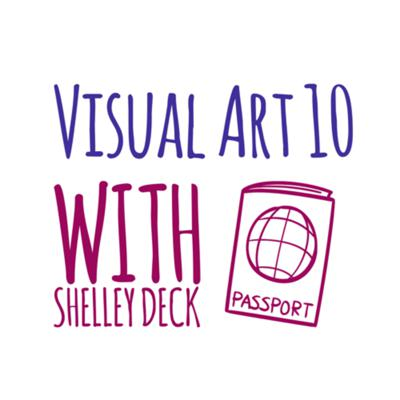 A podcast for Visual Art 10 students in Saskatchewan. Created by Shelley Deck at Catnip Republic Productions. Copyright 2019.  Website:  www.shelleydeck.com