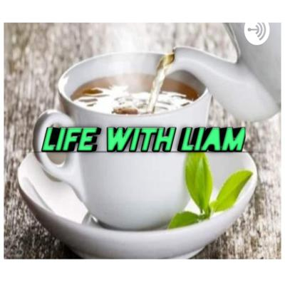 Life with Liam