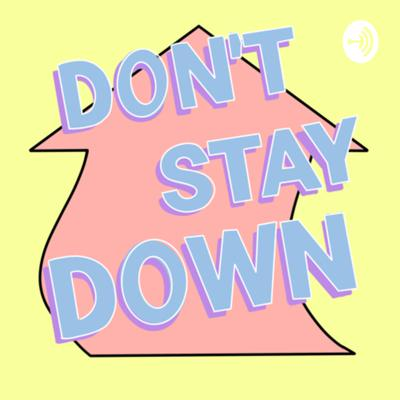 Don't Stay Down with Cassie Serrano
