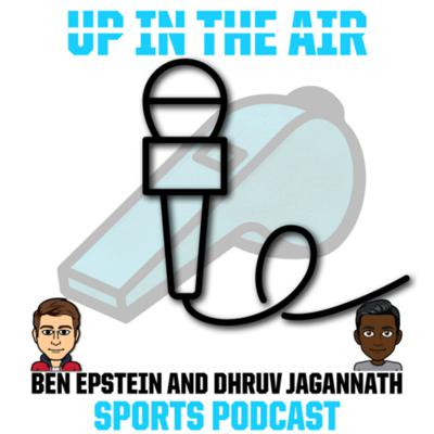 Up In The Air Sports Podcast