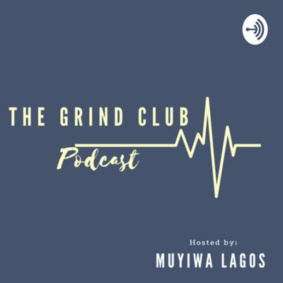 The Grind Club Podcast