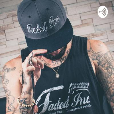 Faded Podcast
