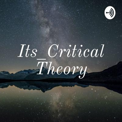 Its_Critical Theory