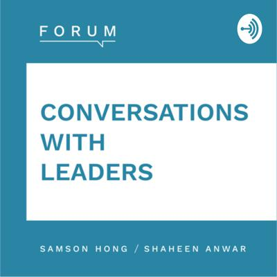 Forum - Conversations With Leaders