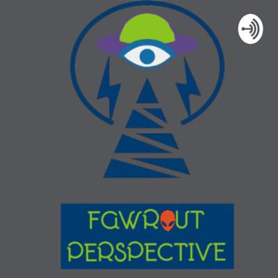 FawrOut Perspective