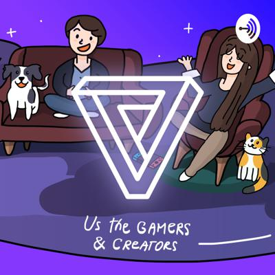 👏 Us the Gamers & Creators. A podcast: all about  games, making games, gaming culture, technology, and adventure full of randomness 🙌.