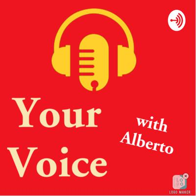 Your Voice - with Alberto