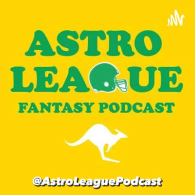 Astro League Fantasy Podcast