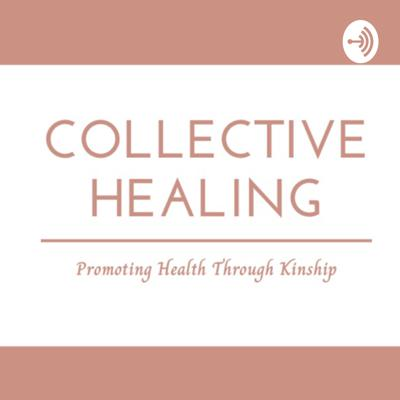 All Things Collective Healing