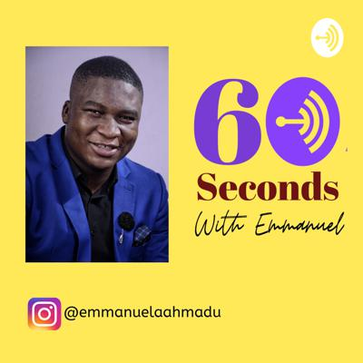60 Seconds With Emmanuel