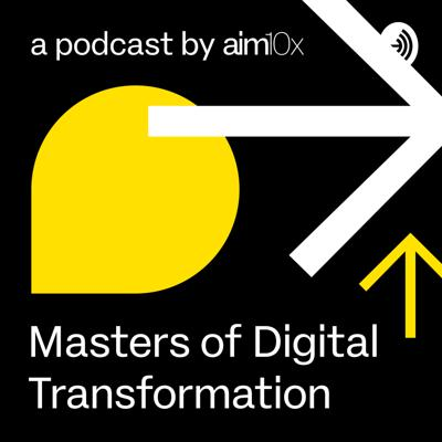 Masters of Digital Transformation