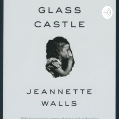 Parenting in the Glass Castle