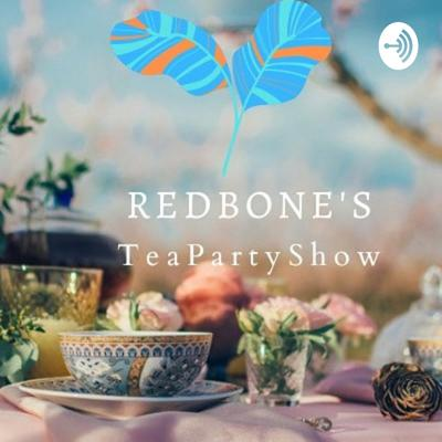 Redbone's Tea Time Party Show