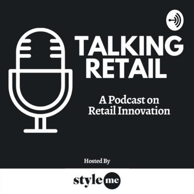 Talking Retail by Style.me